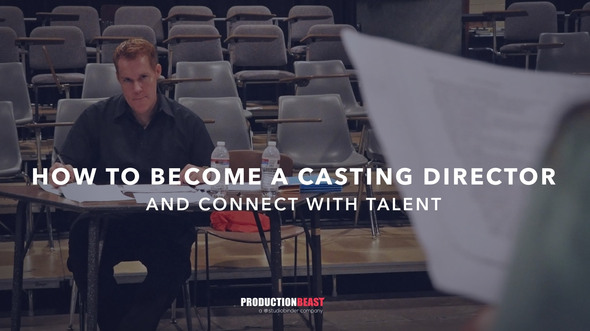 How To Become A Working Casting Director And Connect With Talent